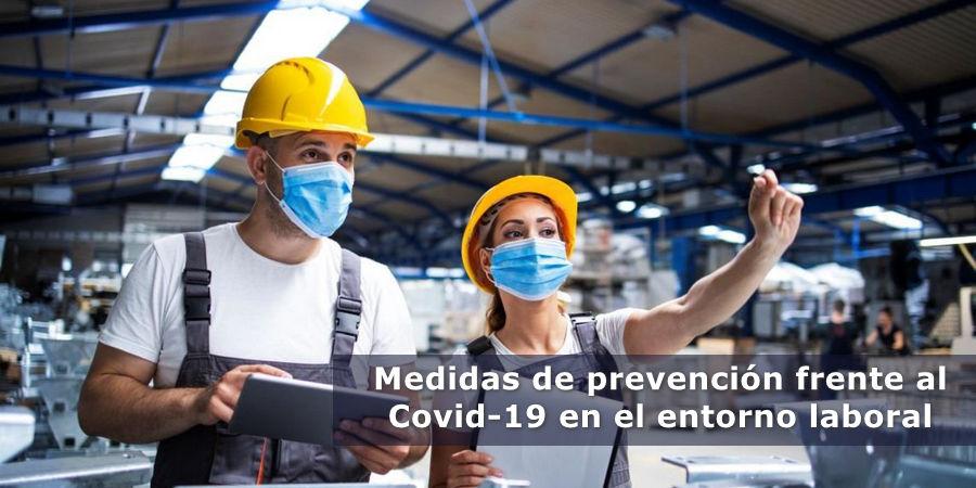 Medidas de Prevención frente al COVID-19 en el entorno laboral